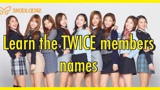 Learn the Twice members names! thumbnail
