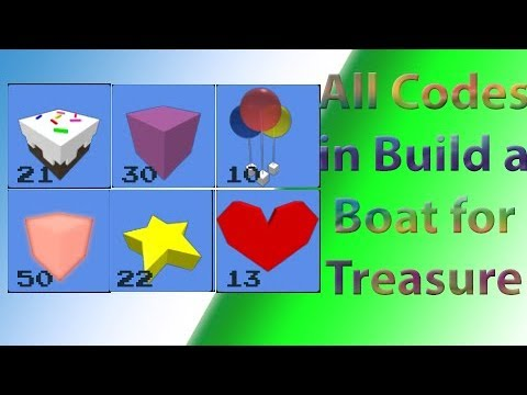 Build a boat for treasure codes 2019 april   How to Build a Boat