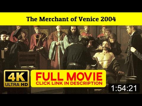 The Merchant of Venice 2004 FuII