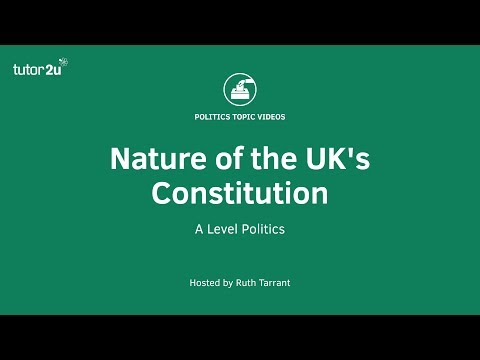 Nature of the UK's Constitution