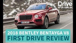 2018 Bentley Bentayga V8 First Drive Review | Drive.com.au