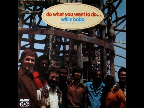 Willie Bobo & The Bo Gents - Broasted Or Fried℗ 1971