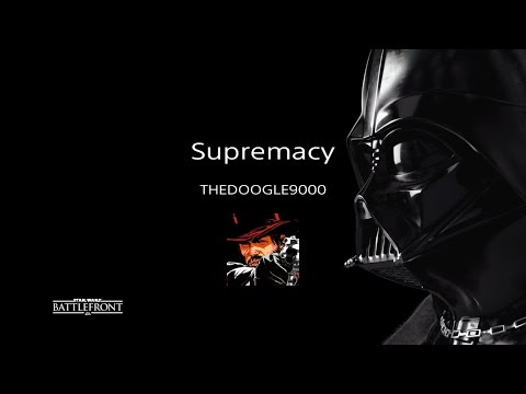 STAR WARS Battlefront Supremacy gameplay (No commentary)