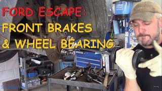 Ford Escape: Front Brakes & Wheel Bearing
