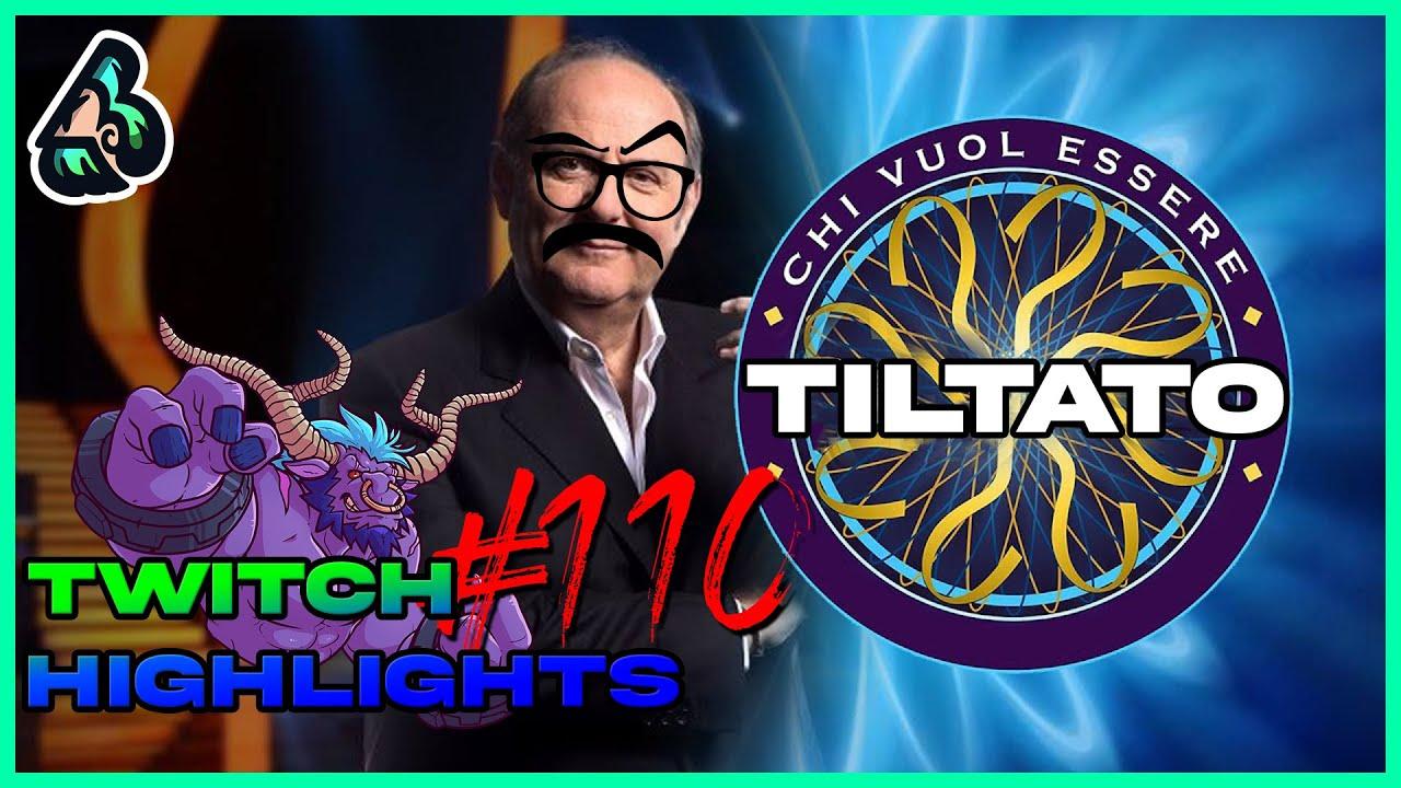 CHI VUOL ESSERE TILTATO    Stream highlights #110  Brizz
