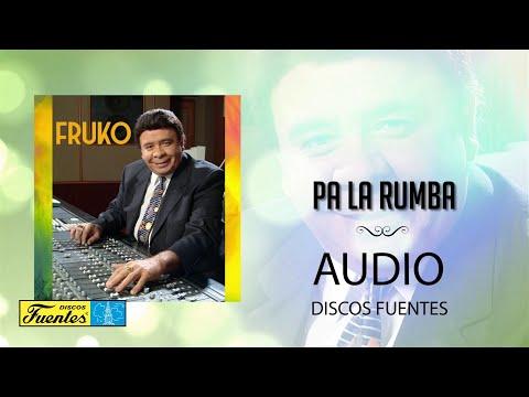 Pa La Rumba - Fruko y Sus Tesos / Discos Fuentes [Audio]