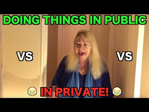 Doing Things In Public VS In Private (2016) - Prank -  Social Experiment