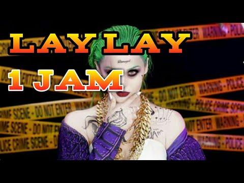 Dj Lay Lay Full Bas 1 Jam
