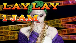 DJ Lay Lay Full BAS 1 Jam