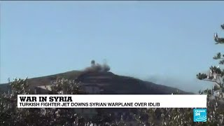 Syria: Turkish fighter jet downs Syrian warplane over Idlib