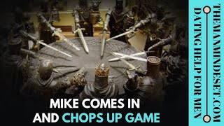 Mike comes in and chops up game