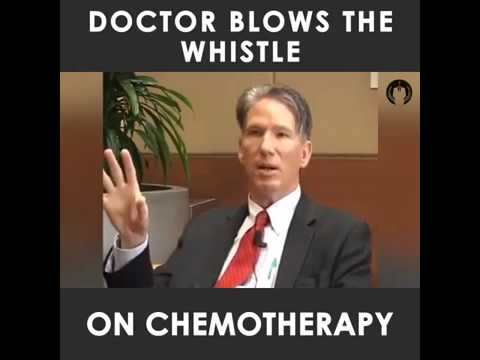Chemotherapy - Doctor reveals unbelievable truth about cancer therapy business