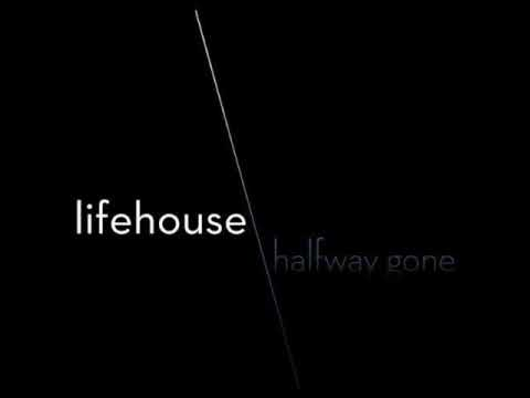 Lifehouse-Halfway Gone (HQ+Lyrics)