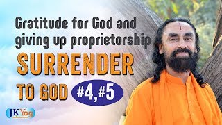 Gratitude For God and Seeing Everything Belonging to God | Part 4 and 5 - 6 Conditions for Surrender