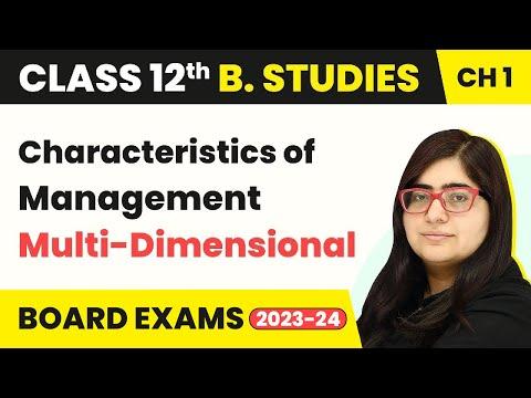 Characteristics Of Management - Multi-Dimensional   Class 12 Business Studies