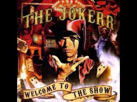 The Jokerr- Welcome To The Show (Full Album)