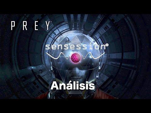 PREY Análisis Sensession