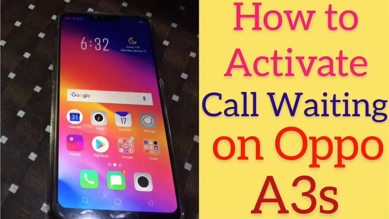 oppo a3s call waiting activate