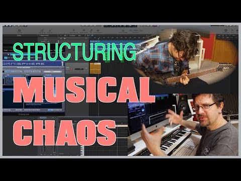 How To Structure Musical Chaos - Arranging Music For Guitar Lesson