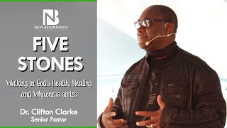 FIVE STONES - Dr. Clifton Clarke | January 31st