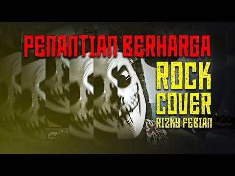 Penantian Berharga (Metal Cover) Rizky Febian