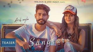 Gambar cover Sangrur (The Past Life) | Arsh Aujla & Gurlez Akhtar | New Punjabi Song 2018 | Welock Production