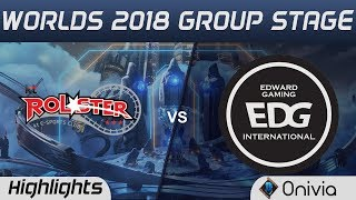 KT vs EDG Highlights Worlds 2018 Group Stage KT Rolster vs Edward Gaming by Onivia