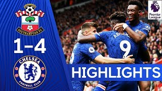 Southampton 1-4 Chelsea  Abraham amp Mount On Target In Big Away Win  Highlights