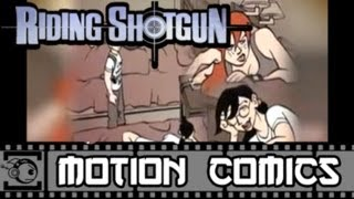 Riding Shotgun Motion Comic #12: Do You Trust Her?
