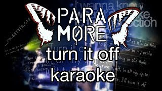 Paramore - Turn It Off KARAOKE
