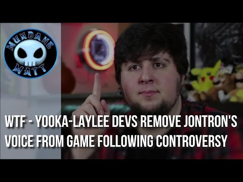 [Gaming] WTF - YOOKA-LAYLEE devs remove JonTron's voice from game following controversy