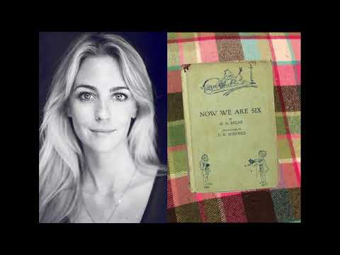 'Now We Are Six', a collection of poems by A.A. Milne.  Read by Miranda Raison.