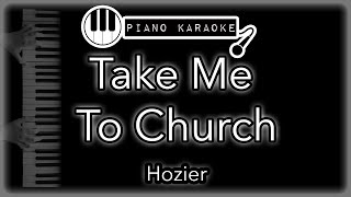 Take Me To Church - Hozier - Piano Karaoke
