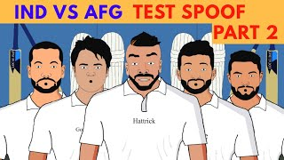 INDIA Vs AFGHANISTAN Test 2018 Part 2 | Laughter life with azgar