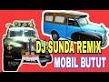 DJ SUNDA REMIX MOBIL BUTUT