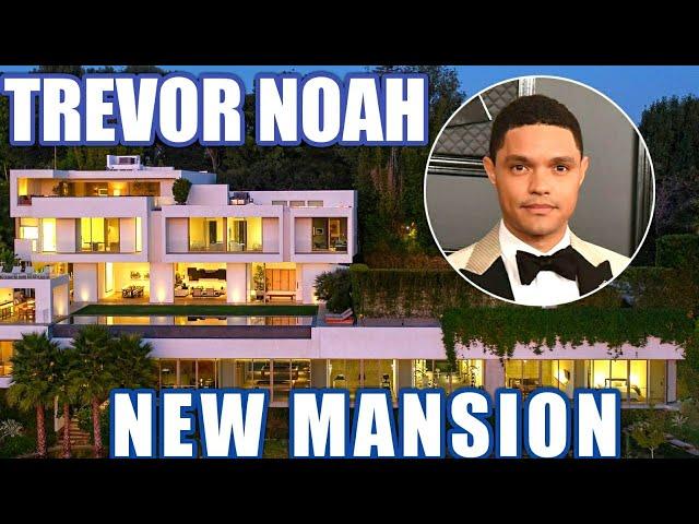 TREVOR NOAH BEL AIR HOUSE IS WORTH $27.5 MILLION