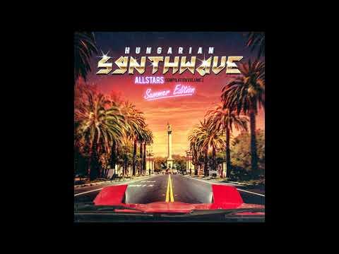 Hungarian Synthwave Allstars - vol. 3 - 'Summer Edition' [Full Album]