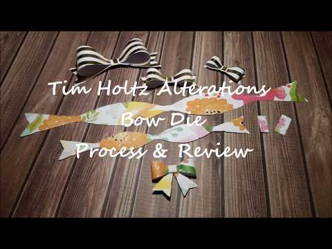 Tim Holtz Bow Die Process & Review