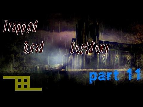 Trapped Dead: Lockdown pt. 11  