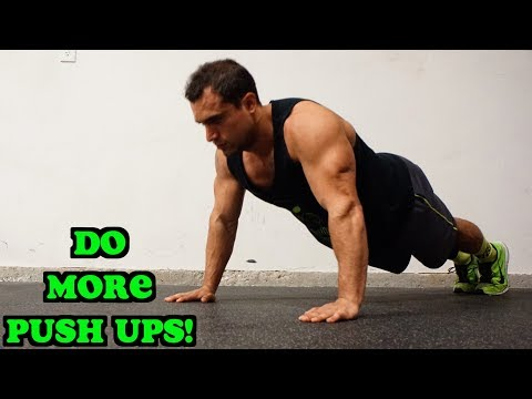 How to Do More Push Ups NOW!