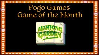 Pogo Games ~ Mahjong Garden - Game of the Month Special