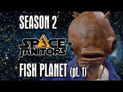 Fish Planet (pt. 1) - Space Janitors Season 2 Ep. 7