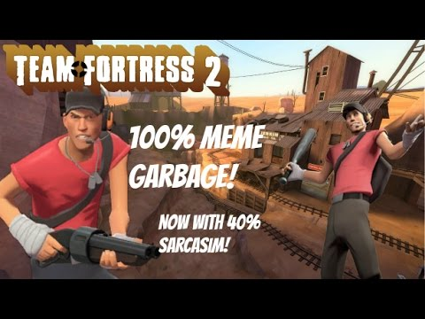 Scout Gameplay But Everytime I Get A Kill A Meme Appears Youtube