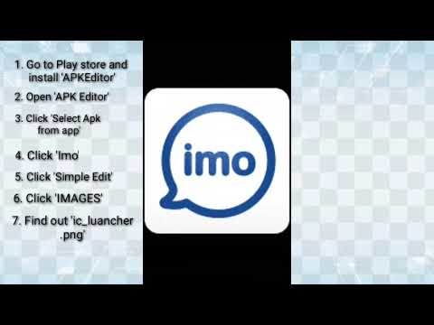 Change Your Imo Icon Image By APK Editor