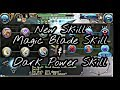 Toram Online - New Skill ''Magic Blade Skill & Dark Power Skill''