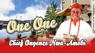 Chief Onyenze Nwa Amobi   One One   Highlife Music