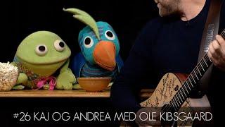 #26 Kaj og Andrea med Ole Kibsgaard - Andrea Sangen og Kaj Sangen | Vandreguitar