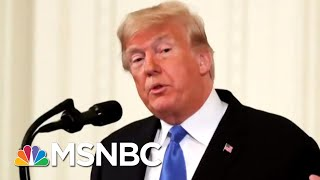The President Is In A Foul Mood' | Velshi & Ruhle | MSNBC