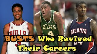 "NBA Players Who Were BUSTS...But ""Revived"" Their Careers!"