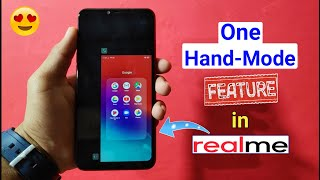 How to Use One-Hand Mode Feature in Realme Devices, One Hand-Mode on Realme Mobile